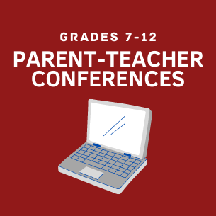 7-12 Parent-Teacher Conferences