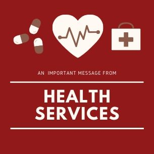 An Important Message From Health Services