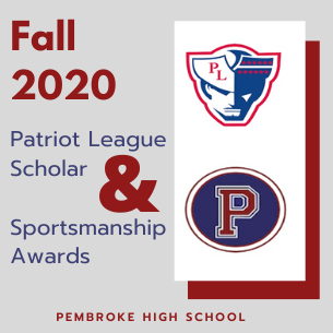 PHS Fall 2020 Patriot League Scholar & Sportsmanship Awards