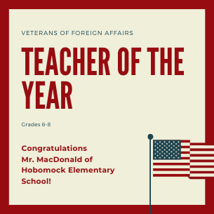 Mr. MacDonald named Teacher of the Year by the Massachusetts Veterans of Foreign Wars