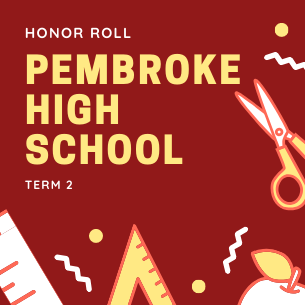 Pembroke High School Term 2 Honor Roll